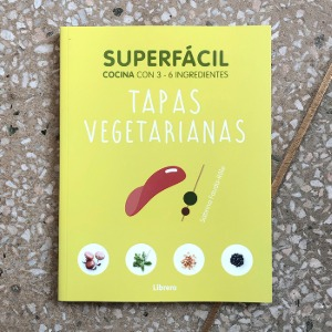 Superfácil - Tapas Vegetarianas